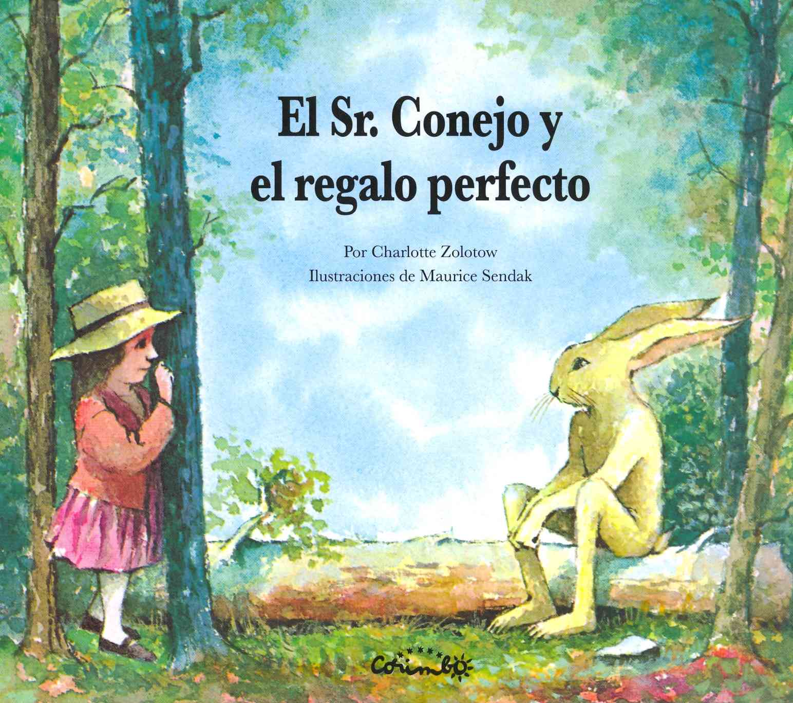 El Sr. conejo y el regalo perfecto / Mr. Rabbit and the Lovely Present By Zolotow, Charlotte